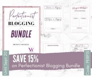 Save 15% on Perfectionist Blogging Planner